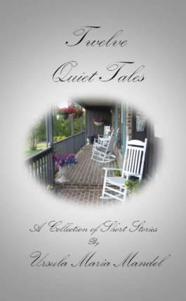 Twelve Quiet Tales